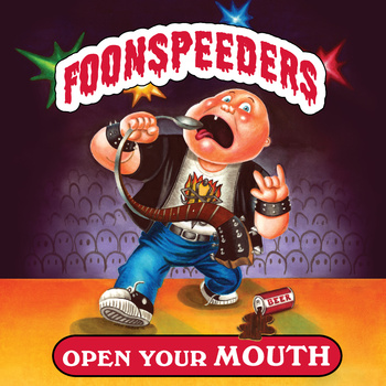 Foonspeeders: Open Your Mouth