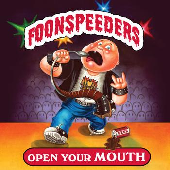 Foonspeeders: Open Your Mouth