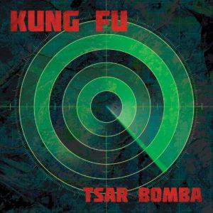 Kung Fu - Tsar Bomba