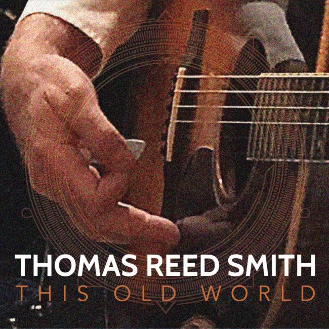 This Old World - Thomas Reed Smith
